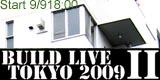 Build Live Tokyo 2009 Part2  <<< Sep. 9 18:00 Start!! >>>